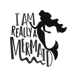 with mermaid silhouette and funny lettering quote vector image