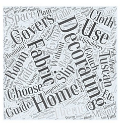 Home Decorating Fabrics Word Cloud Concept vector image vector image