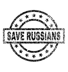 grunge textured save russians stamp seal vector image