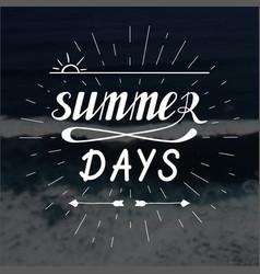 Summer days hand written lettering vector