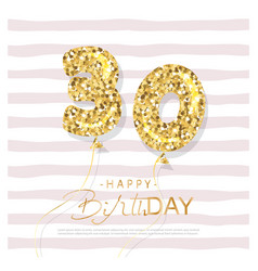 thirty years old birthday card template balloon vector image