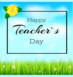 happy teacher day realistic greeting banner for vector image