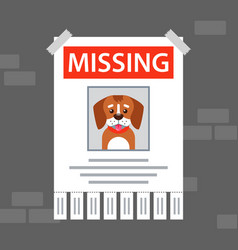 Paper ad on wall about missing dog vector