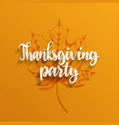 thanksgiving party hand letteringmaple vector image