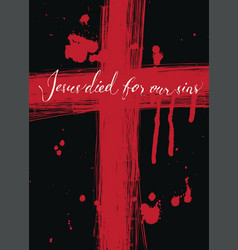 Banner with bloody cross and inscription vector