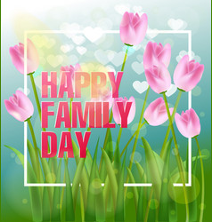 Happy family day vector