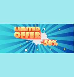 Limited offer fifty percent discount advertising vector