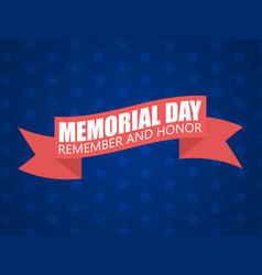 Memorial day background remember and honor text vector