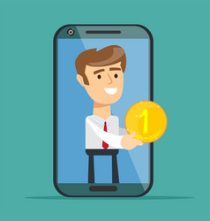Young man from smartphone screen giving gold coin vector