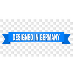 blue stripe with designed in germany title vector image
