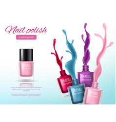 Nail polish realistic ads placard with colored vector