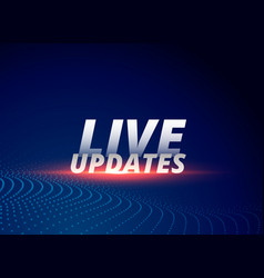News background with text live updates vector