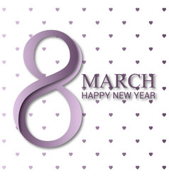 8 march typogrpahy with pattern background vector image