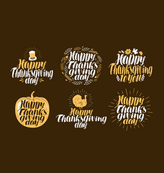 Happy thanksgiving label set holiday logo vector