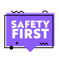 Safety first banner zero accident trendy graphic vector