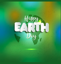earth day earth world map globe sign lettering vector image vector image