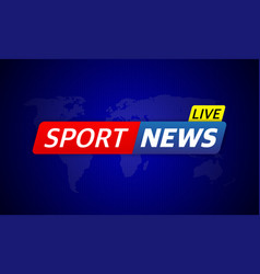 Breaking live stream sport news in abstract style vector