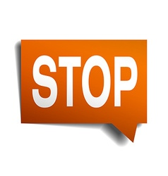 Stop orange speech bubble isolated on white vector