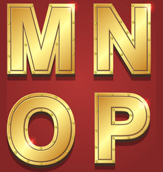 Gold letters alphabet font style M N O P vector image vector image