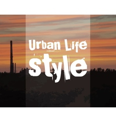 Urban lifestyle poster banner City landscape on vector image
