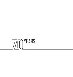 70 years anniversary or birthday linear outline vector image