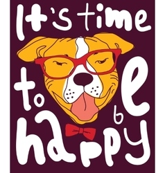 Happy time dog color poster sign vector