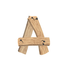 Letter a wood board font plank and nails alphabet vector