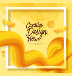 yellow liquid abstract poster design 3d style vector image