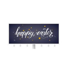 Billboard with handwritten text happy easter vector