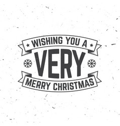 Wishing you a very merry christmas retro template vector