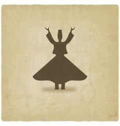 dervish dancer old background vector image