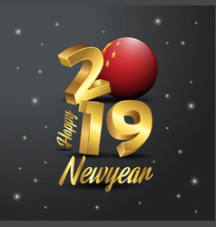 2019 happy new year china flag typography vector