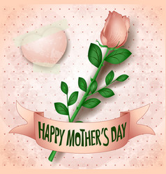 Happy mothers day card with rose vector
