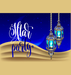 iftar party hand written lettering poster with vector image