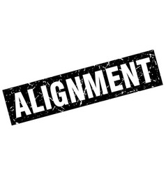 Square grunge black alignment stamp vector