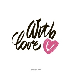 With love brush calligraphy handwritten vector image