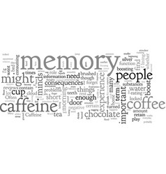 Boost your memory with caffeine vector