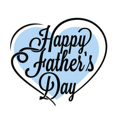 Fathers day vintage lettering on white background vector