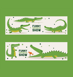 funny crocodiles show set banners vector image