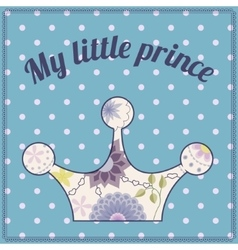 My little prince vintage background with crown vector