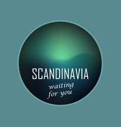 scandinavia waiting for you vector image
