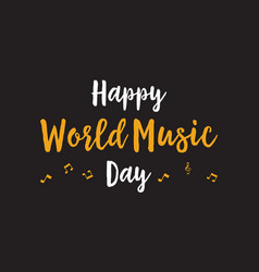 Happy world music day celebration vector