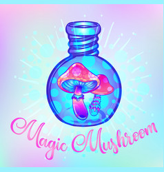 Magic mushrooms in a bottle psychedelic vector