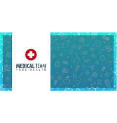 medical team medical background health care vector image