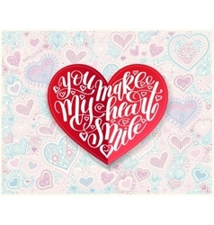 You make my heart smile calligraphy design on red vector