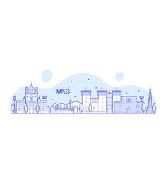 naples skyline italy city buildings vector image