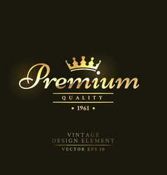 gold vintage retro badge with crown vector image
