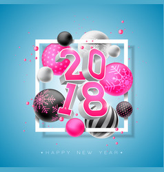 happy new year 2018 with bright 3d vector image