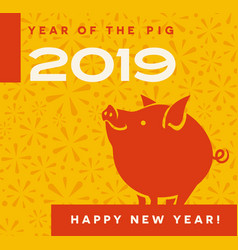 2019 year of the pig happy new year card vector