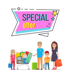 special offer for big family shopping promotion vector image